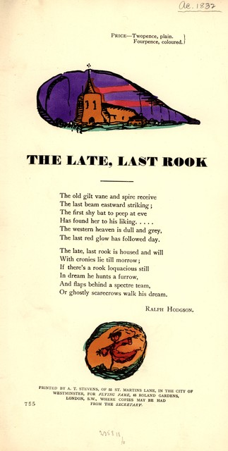 The late, last rook. Printed by A. T. Stevens, of 55 St. Martins Lane, in the city of Westminster, for Flying Fame, 45 Roland Gardens, London, S. W. Where copies may be had from the secretary