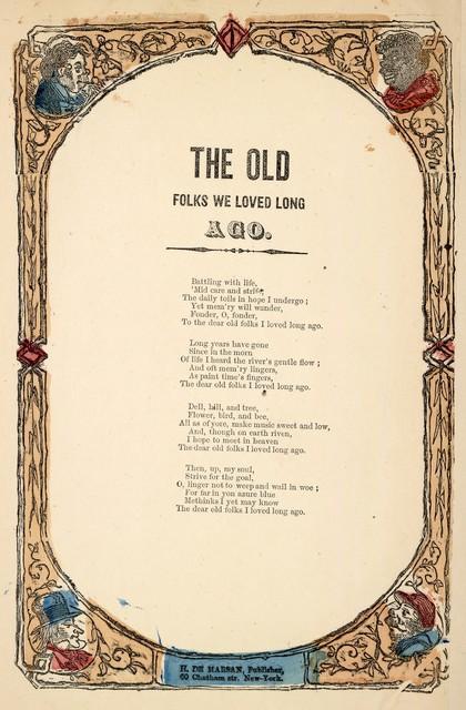 The old folks we loved long ago. H. De Marsan, Publisher, 60 Chatham St. N. Y