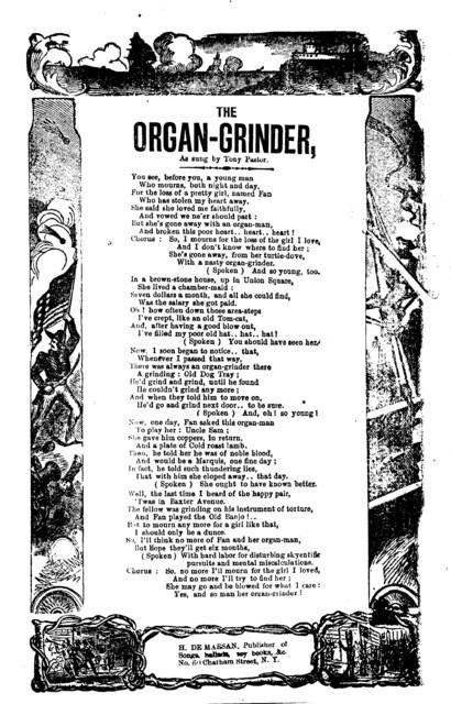 The organ-grinder. H. De Marsan, Publisher, 60 Chatham Street, N. Y