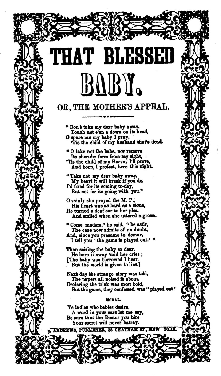 The  That blessed baby, or mother's appeal. J. Andrews, 38 Chatham Street, N. Y