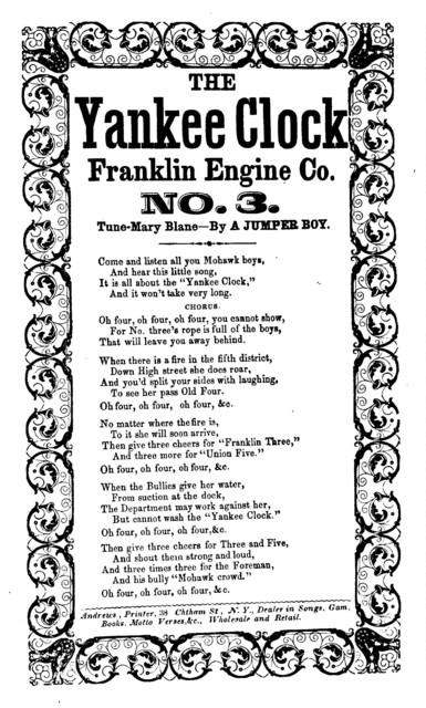The Yankee clock Franklin Engine Co. No. 3. Tune-Mary Blane, by a Jumper Boy. Andrews, Printer, 38 Chatham, Street, N. Y