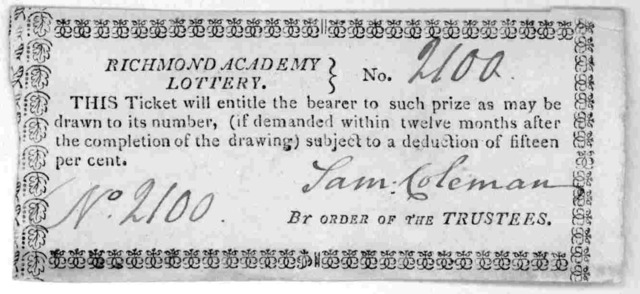 This ticket will entitle the bearer to such prize as may be drawn to its number, (if demanded within twelve months after the completion of the drawing) subject to a deduction of fifteen per cent. [Signed in mss. Sam Coleman] By order of the trus