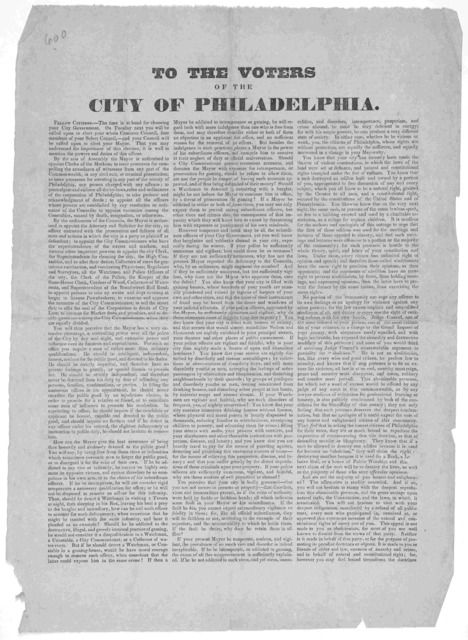 To the voters of the City of Philadelphia. [Signed] Independent Whigs. [n. d.].
