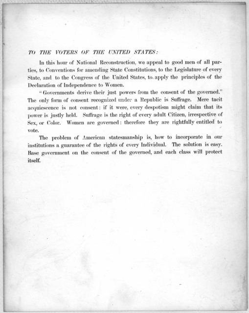 To the voters of the United States. In this hour of national reconstruction, we appeal to good men of all parties, to Conventions for amending State Constitutions, to the Legislature of every State, and to the Congress of the United States, to a