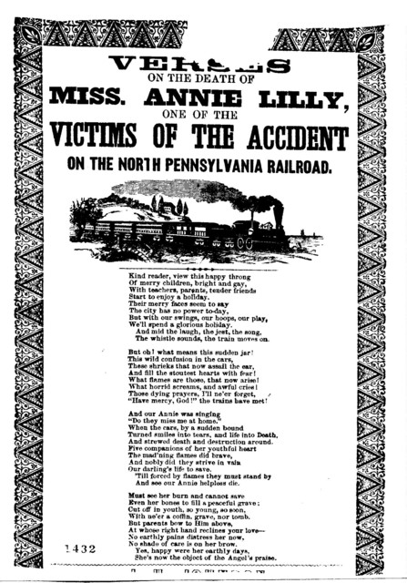 Verses on the death of Miss. Annie Lilly, one of the victims of the accident on the North Pennsylvania Railroad. J. H. Johnson, Philadelphia