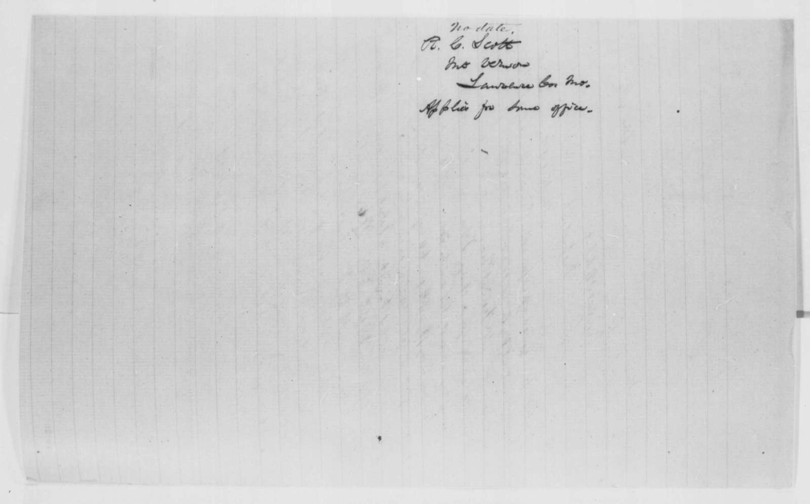 W. C. Scott to Abraham Lincoln,  ND  (Seeks office)