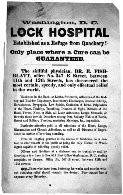 Washington, D. C. Lock hospital established as a refuge from quackery! Only place where a cure can be guaranteed .... [Washington, D. C. n. d.].