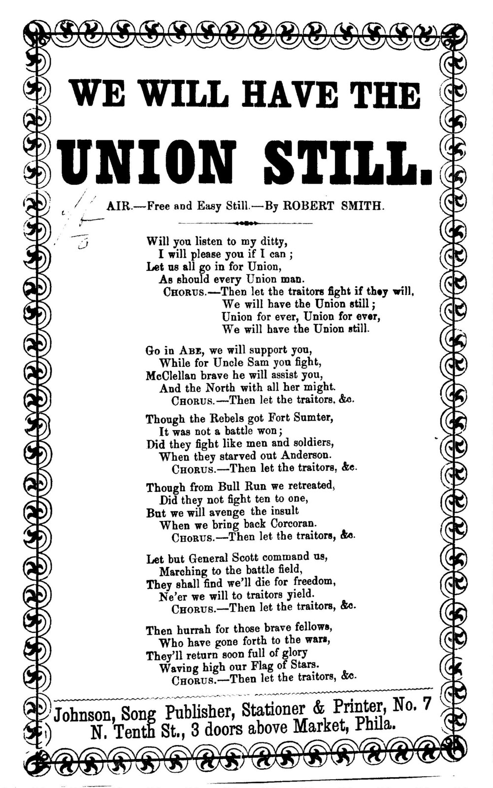 We will have the Union still. Air- Free and easy still. By Robert Smith. J. H. Johnson, ... Phila