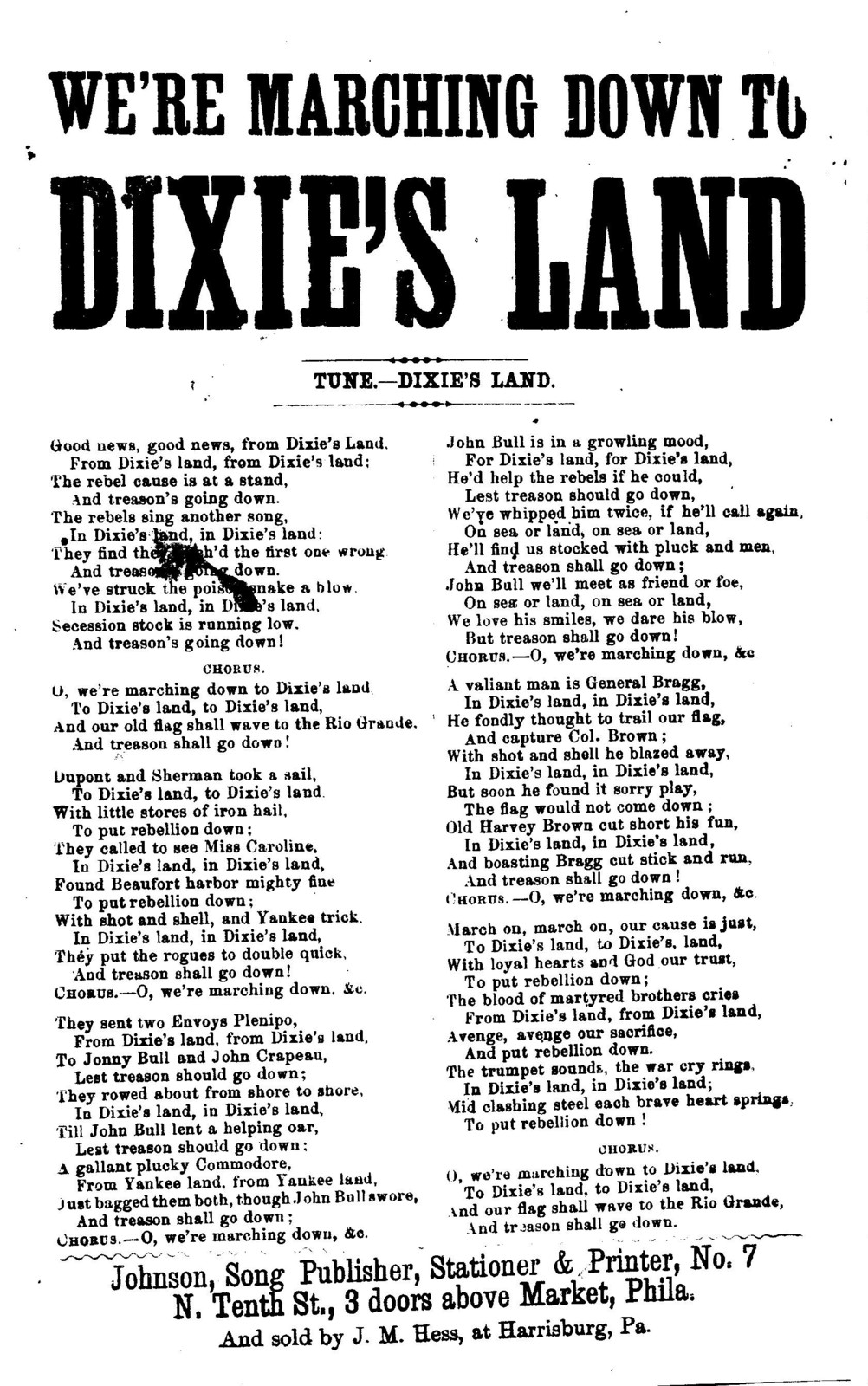 We're marching down to Dixie's land. Tune.-Dixie's land. Johnson, Song publisher, ... Phila