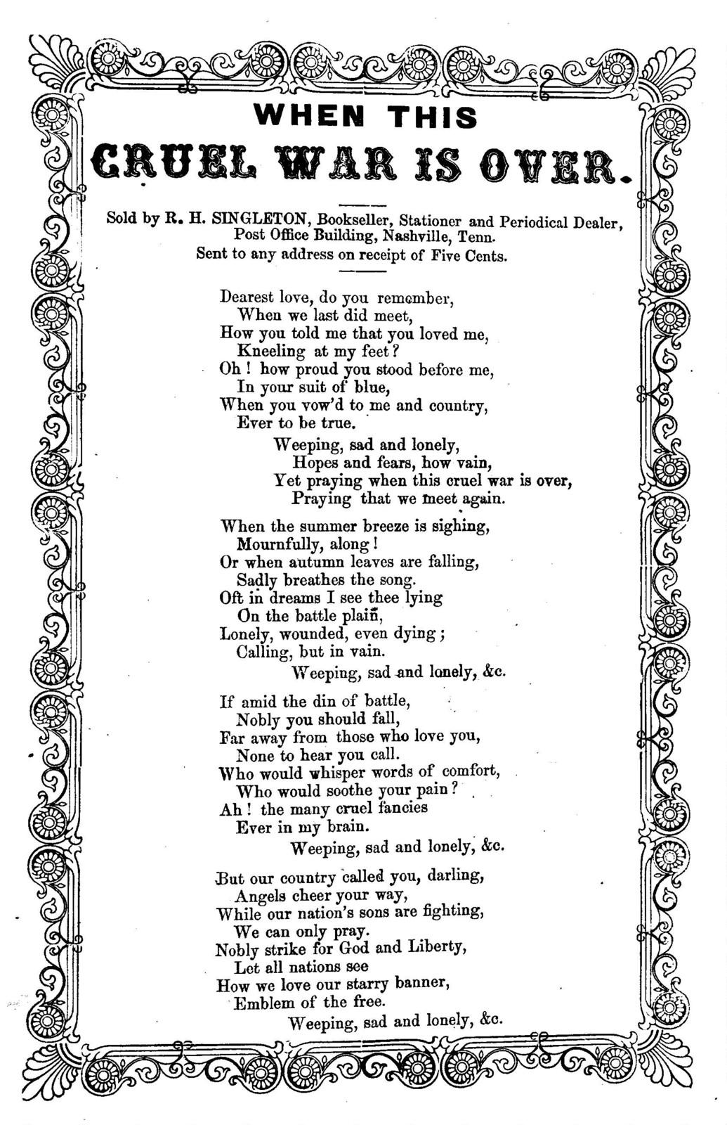 When this cruel war is over. Sold by R. H. Singleton, Bookseller, ... Nashville, Tenn