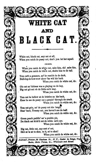 White cat and black cat. Andrews, Printer, 38 Chatham Street, N. Y