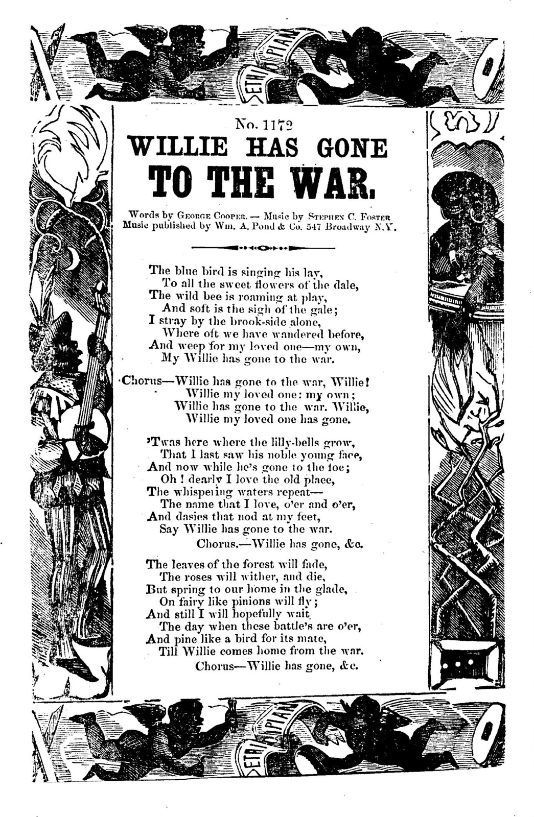 Willie has gone to the war. Words by George Cooper, music by Stephen C. Foster