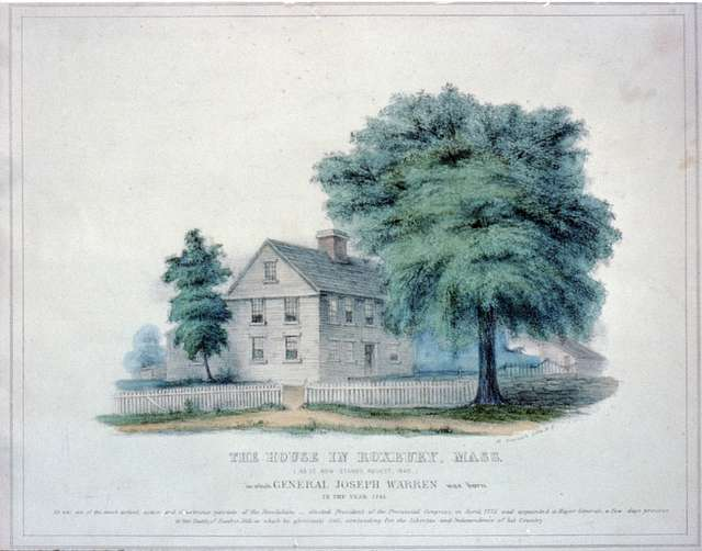The house in Roxbury, Mass: (as it now stands, August, 1840.) in which General Joseph Warren was born in the year 1741