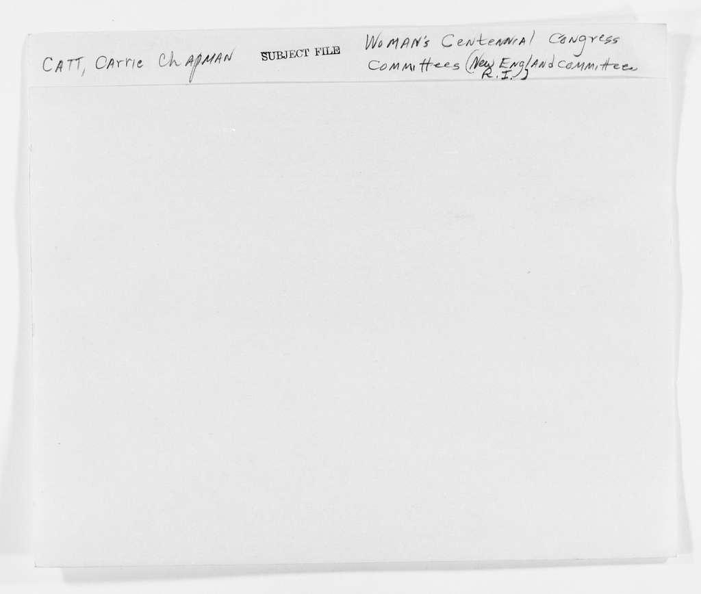 Carrie Chapman Catt Papers: Subject File, 1848-1950; Woman's Centennial Congress; Committees; New England; Rhode Island