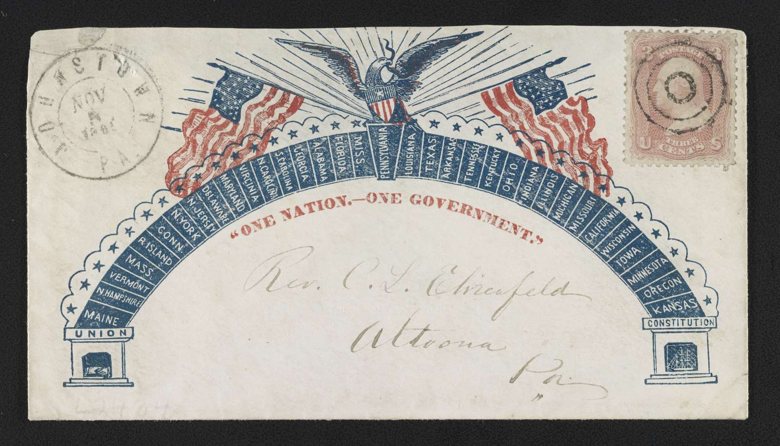 """[Civil War envelope showing eagle and American flags atop an arch listing Union states with Pennsylvania in the keystone and bearing the message """"One nation.--One government.""""]"""