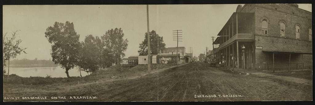 Main St. Dardanelle on the  Arkansaw / Sherwood T. Grissom.