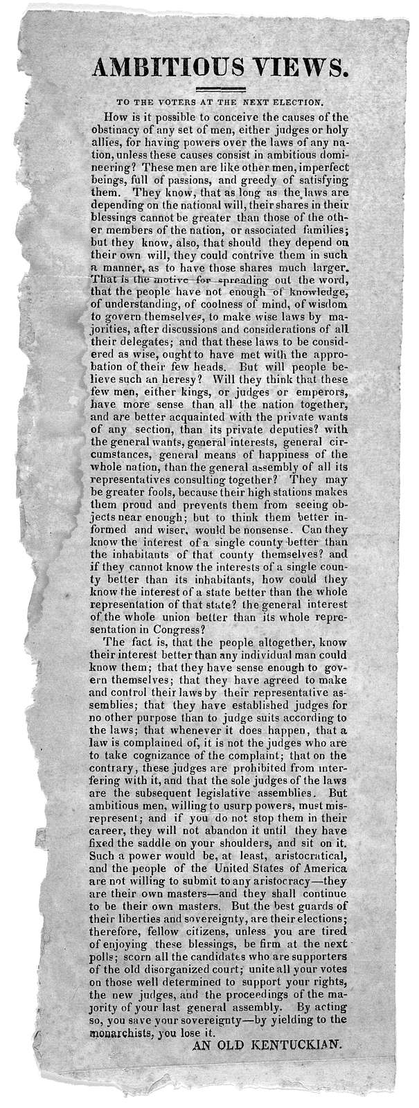 Ambitious views. To the voters at the next election ... An old Kentuckian. [Kentucky 1829?].