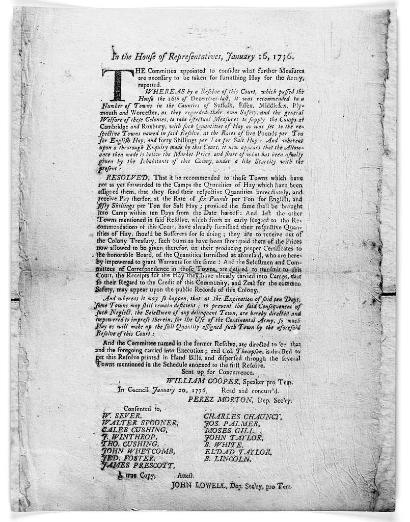 In the House of representatives, January 16, 1776. The committee appointed to consider what further measures are necessary to be taken for furnishing hay for the army reported … William Cooper, speaker pro tem. In Council January 20, 1776. Read