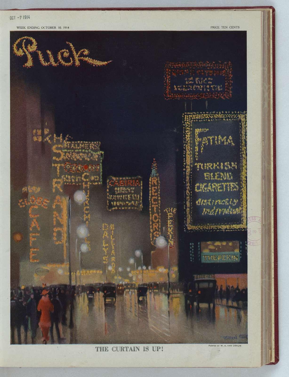 The curtain is up! / Willard Van O ; painted by W.A. Van Ornum.
