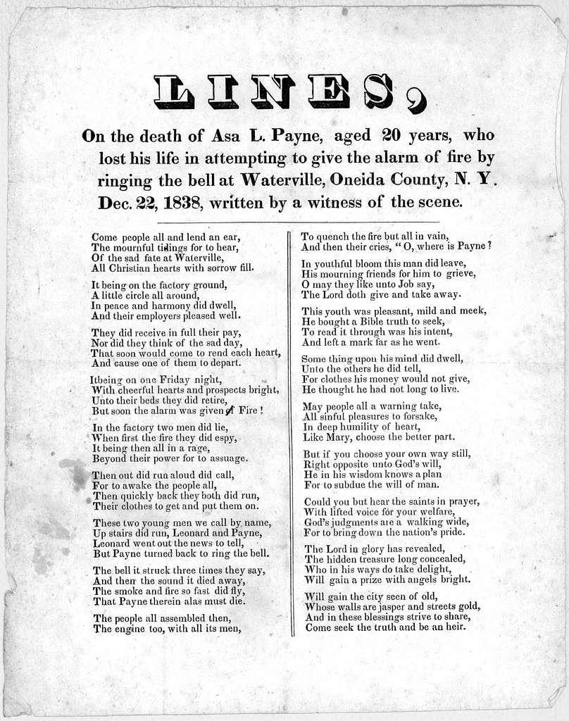 Lines, on the death of Asa L. Payne, aged 20 years, who lost his life in attempting to give the alarm of fire by ringing the bell at Waterville, Oneida County, N. Y. Dec. 22, 1838, written by a witness of the scene.