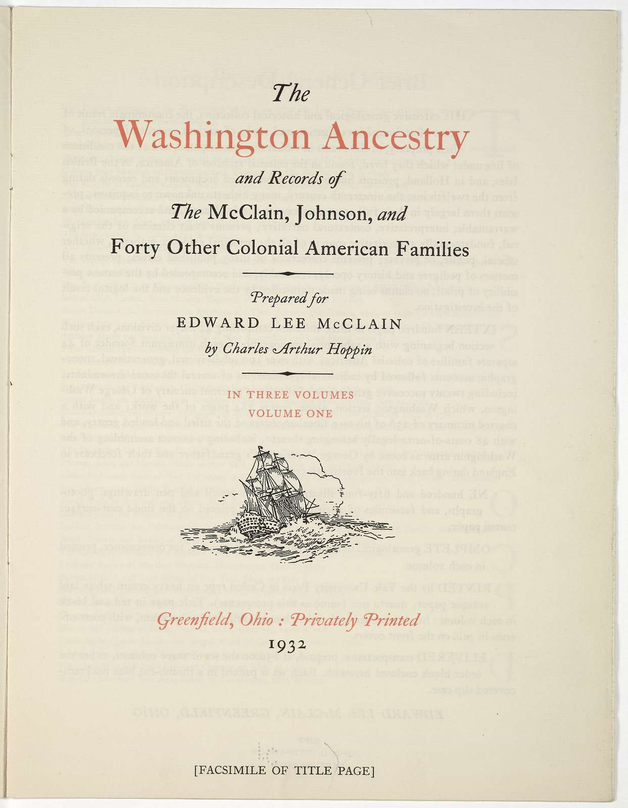 The Washington ancestry and records of the McClain, Johnson, and forty other colonial American families. Prepared for Edward Lee McClain by Charles Arthur Hoppin ... Greenfield Ohio: Privately printed 1932.