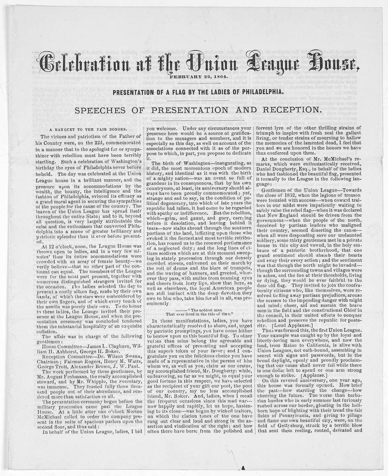 Celebration at the Union League house, February 22, 1864. Presentation of flag by the ladies of Philadelphia. Speeches of presentation and reception,. Philadelphia, 1864.