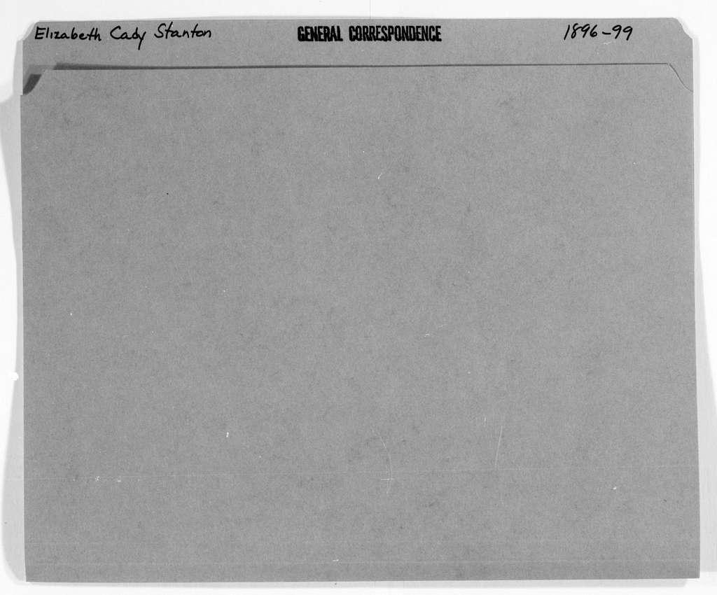 Elizabeth Cady Stanton Papers: General Correspondence, 1814-1928; 1896-1899