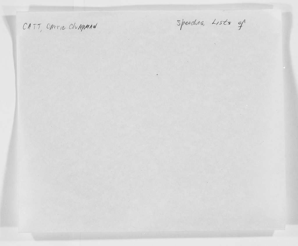Carrie Chapman Catt Papers: Speech and Article File, 1892-1946; Speeches; Lists of