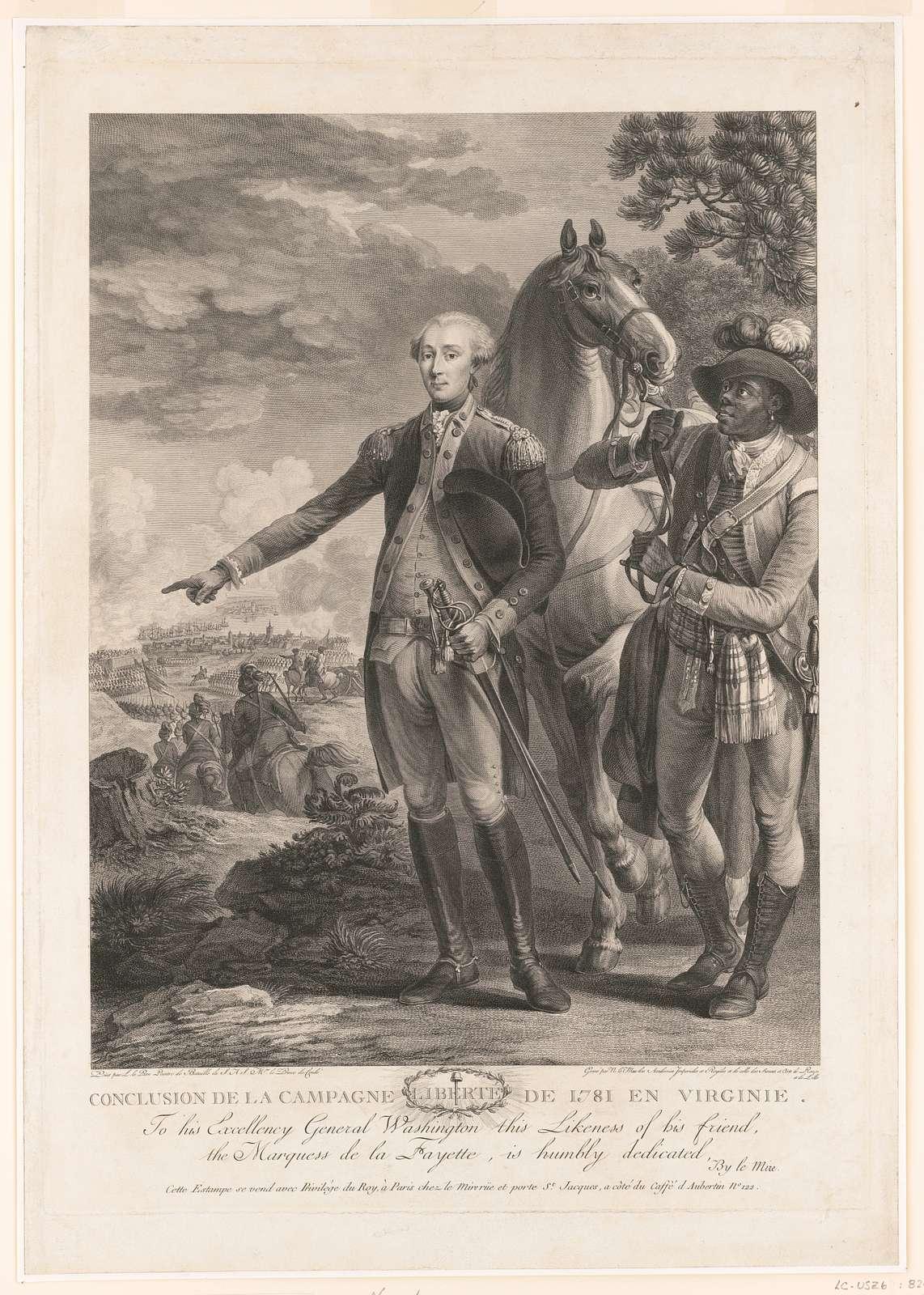 Conclusion de la campagne de 1781 en Virginie. To his excellency General Washington ... / peint par L. le Paon peintre de Bataille de S.A.S. Mgr. le Prince de Condé ; gravé par N. le Mire des Academies Imperiales et Royales et de celle des Siences [sic] et Arts de Rouen et de Lille.