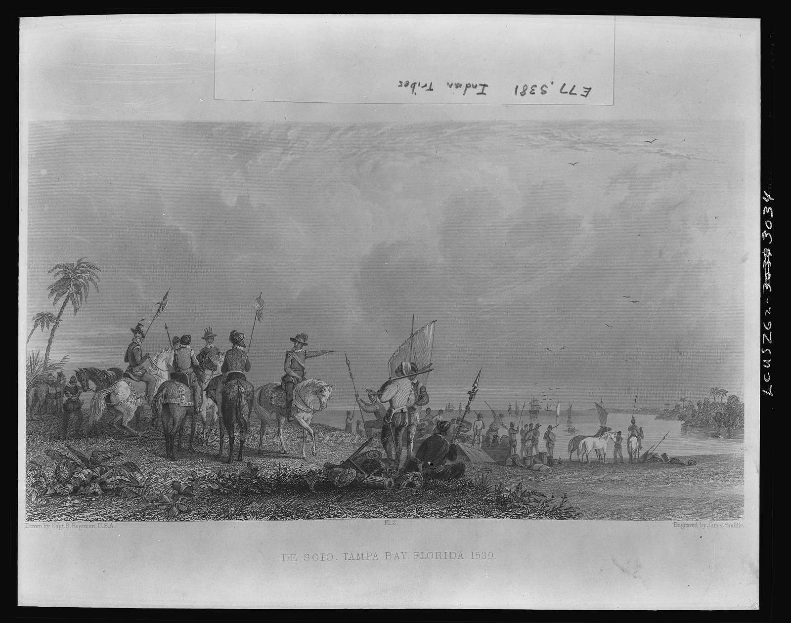 De Soto -- Tampa Bay, Florida--1539 / Drawn by Capt. S. Eastman, U.S.A. ; Engraved by James Smillie.