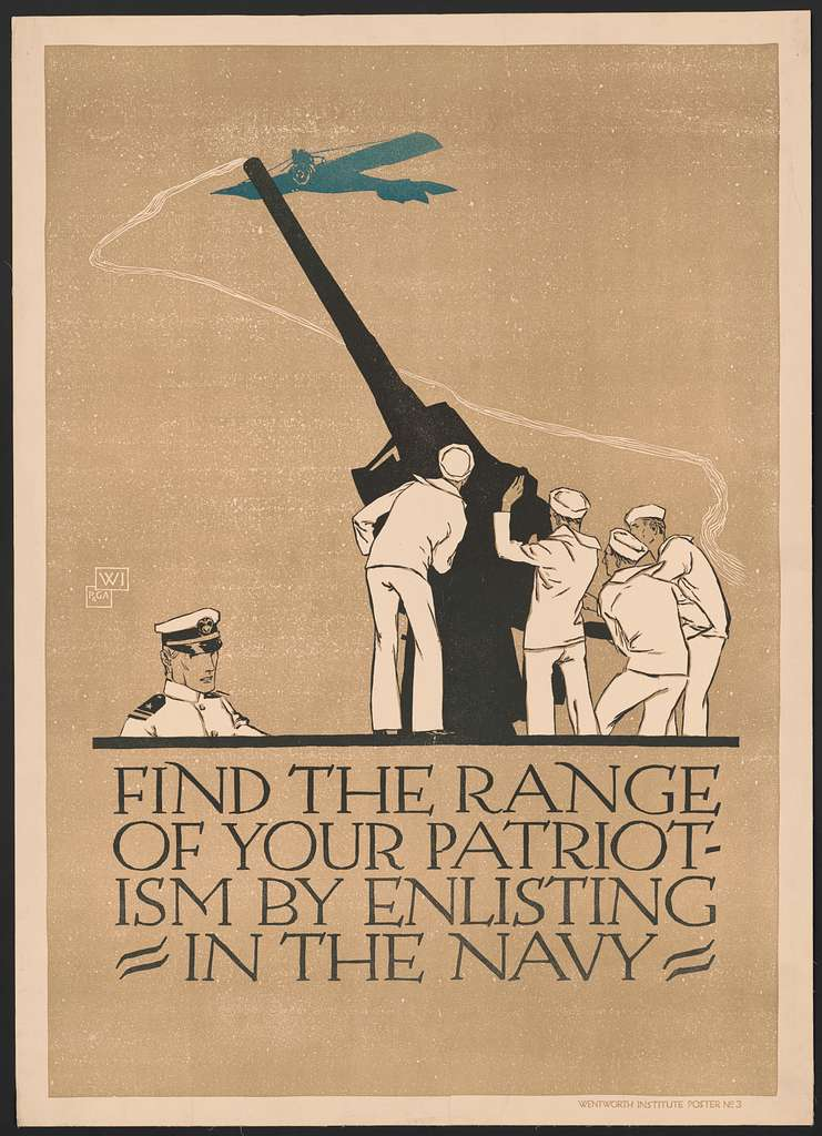 Find the range of your patriotism by enlisting in the Navy / WI ; P&GA.