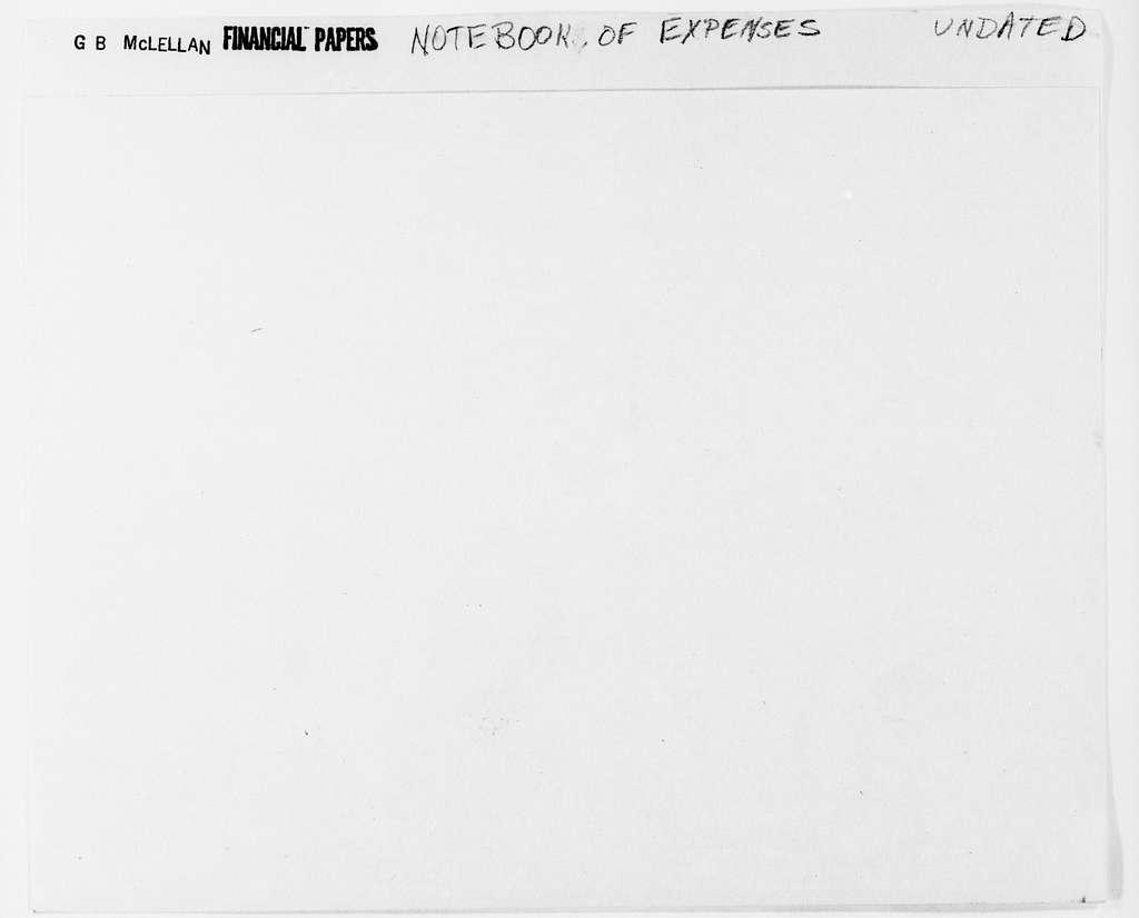 George Brinton McClellan Papers: Financial Papers, 1842-1885; Undated