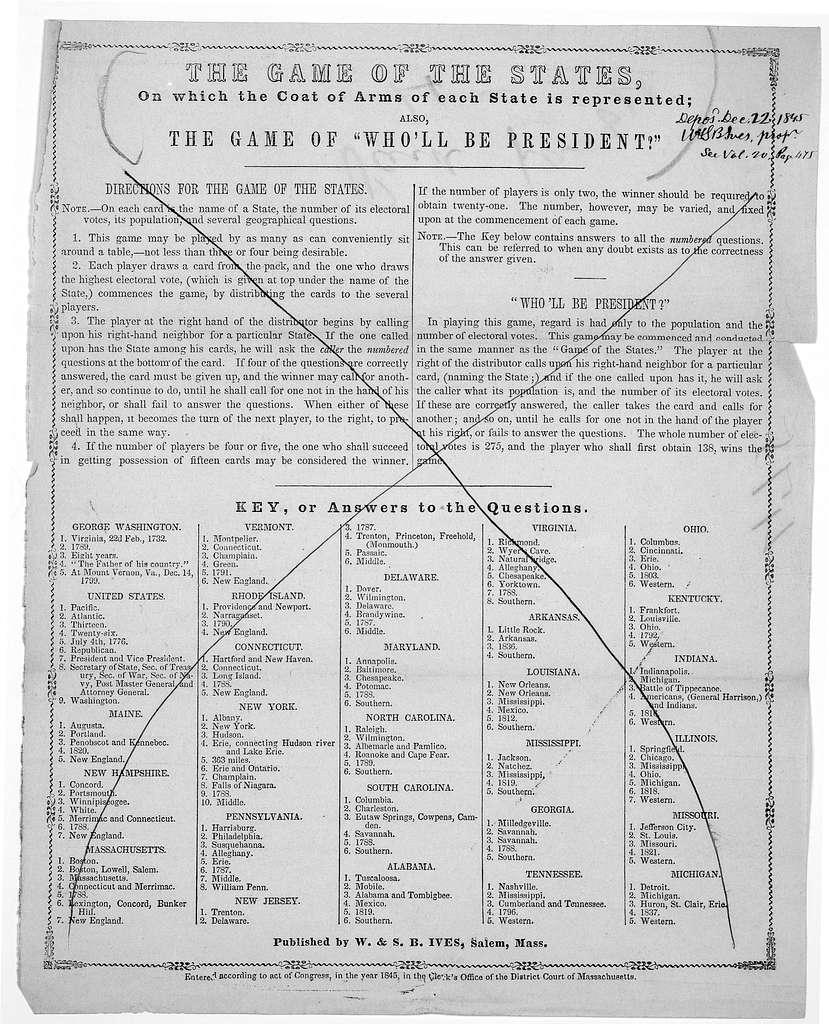 """The game of the states, on which the coat of arms of each state is represented; also, The game of """"who'll be president?"""" Salem, Mass. Published by W. & S. B. Ives [1845]."""