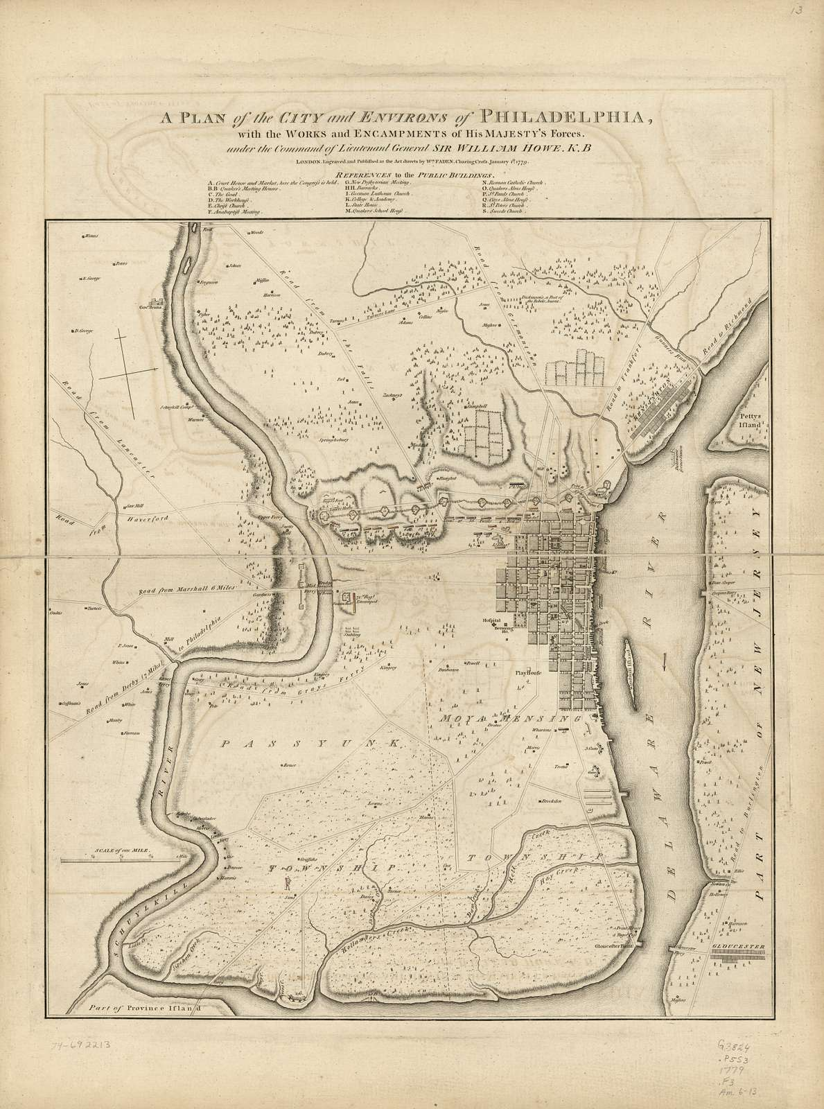 A plan of the city and environs of Philadelphia : with the works and encampments of His Majesty's forces under the command of Lieutenant General Sir William Howe, K.B. /