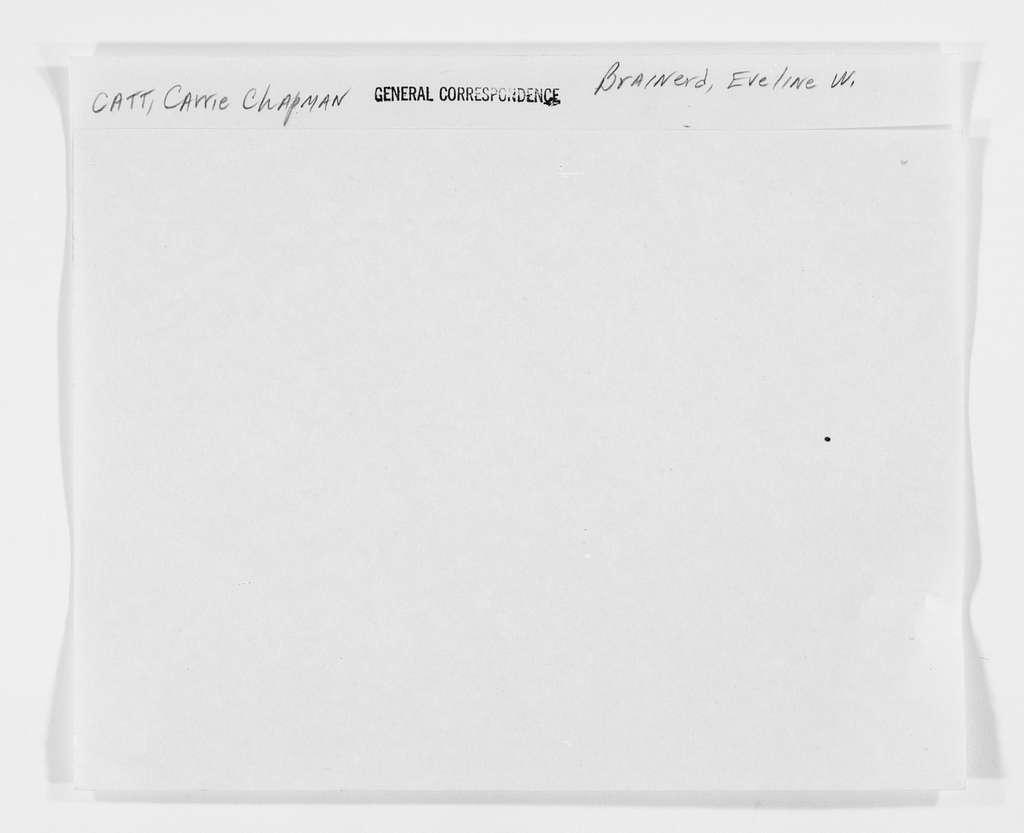 Carrie Chapman Catt Papers: General Correspondence, circa 1890-1947; Brainerd, Eveline