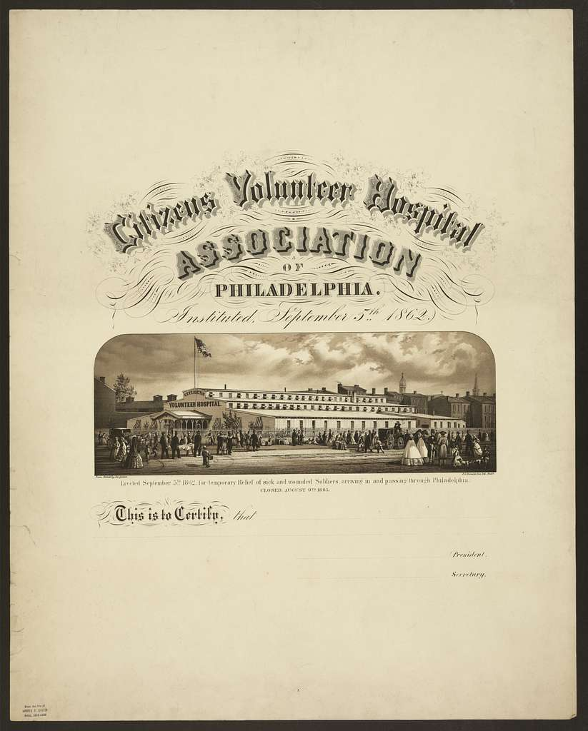 Citizens Volunteer Hospital Association of Philadelphia Instituted September 5th 1862 / / from nature Jas. Queen.