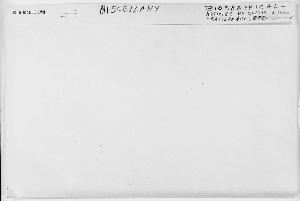 George Brinton McClellan Papers: Miscellany, 1852-1885; Biographical material