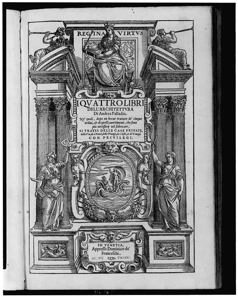[Ornate title page illustration for I qvattro libri dell'architettvra by Andrea Palladio]