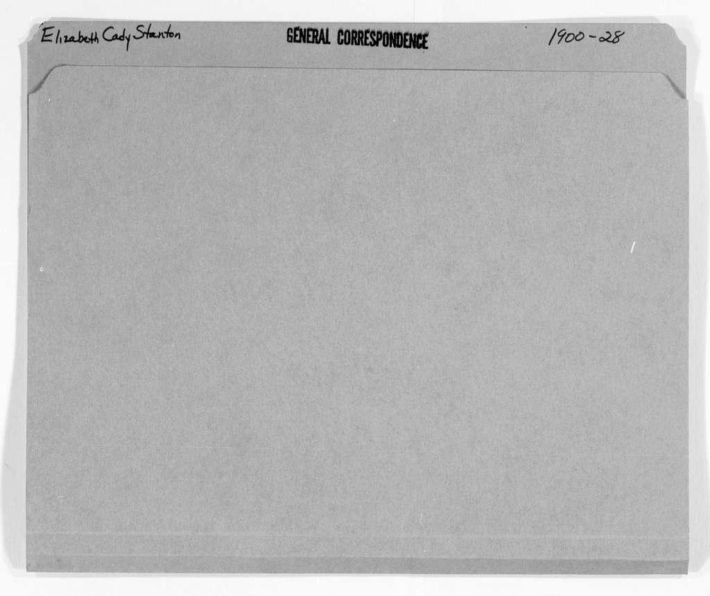 Elizabeth Cady Stanton Papers: General Correspondence, 1814-1928; 1900-1928