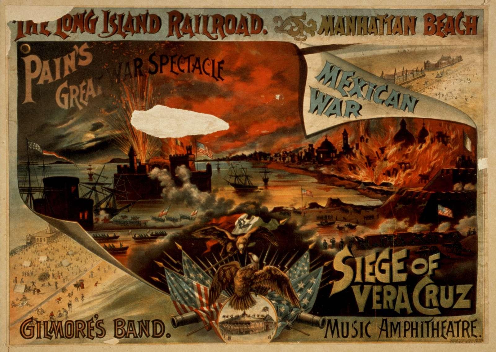 Pain's great war spectacle, Mexican War, Siege of Vera Cruz