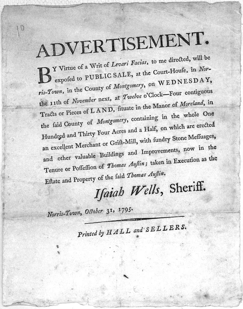 Advertisement. By virtue of a writ of Levari Facias, to me directed, will be exposed to public sale, at the Court-House, in Norris-Town, in the County of Montgomery, on Wednesday, the 11th of November next, at Twelve o'Clock-four contiguous trac