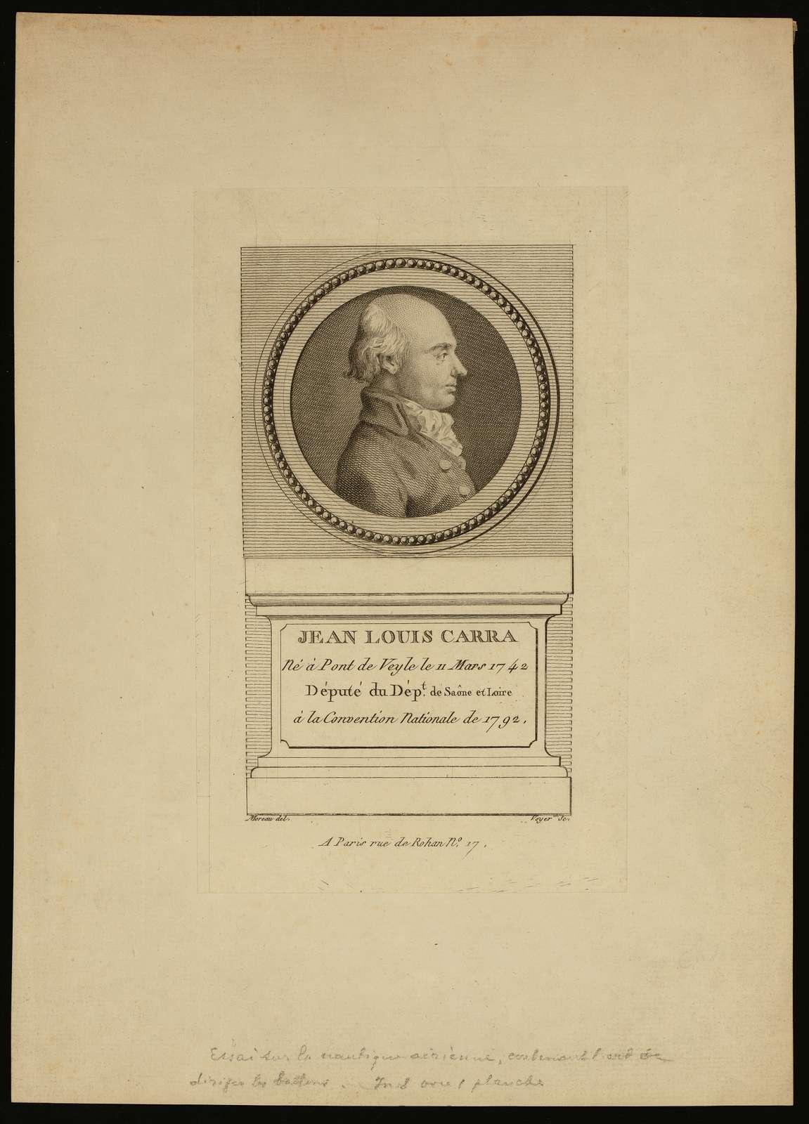 Jean Louis Carra, né à Pont de Veyle le 11 mars 1742, député du Dépt. de Saône et Loire, à la Convention nationale de 1792 / Moreau, del. ; Voyer, sc.