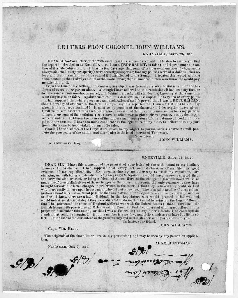 Letters from Colonel John Williams [Letter dated Knoxville, Sept. 29, 1815 to Adam Huntsman and one dated Knoxville, Sept. 21, 1815 to Capt. Wm. King] The originals of the above letters are in my possession; and may be seen by any person on appl
