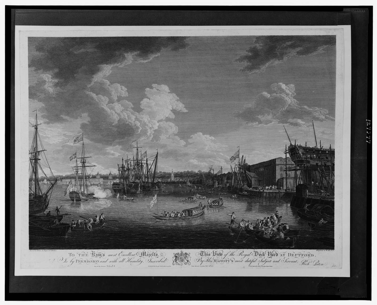 To the King's most excellent majesty, this view of the royal dock yard at Deptford [...] / painted by R. Paton, the figures by J. Mortimer ; engraved by W. Woollett.