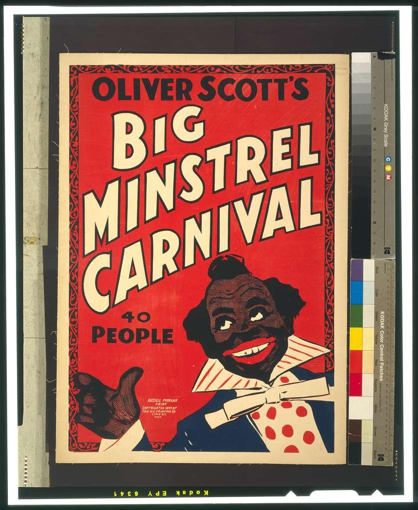Oliver Scott's Big Minstrel Carnival 40 people.
