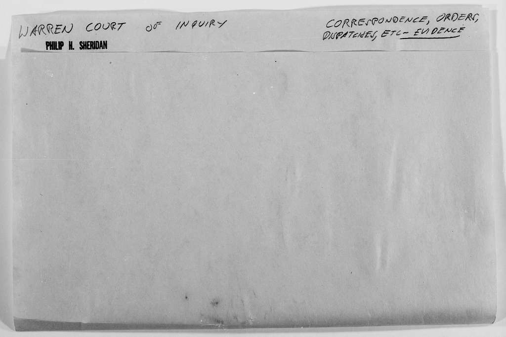 Philip Henry Sheridan Papers: Subject File, 1863-1891; Warren, Gouverneur K., court of inquiry, 1880-1883; 5 of 6