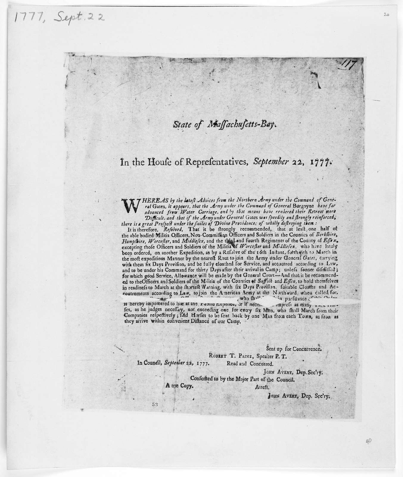 State of Massachusetts-Bay. In the House of representatives, September 22, 1777. Whereas by the latest advice from the Northern army under the command of General Gates, it appears, that the army under the Command of General Burgoyne ... [Boston:
