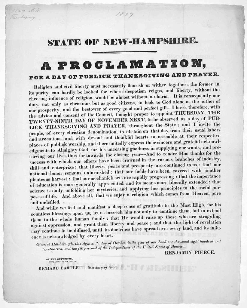 State of New-Hampshire. A proclamation for a day of public thanksgiving and prayer ... appoint Thursday, the twenty-ninth day of November next, to be observed as a day of public thanksgiving and prayer throughout this State ... Given at Hillsbor