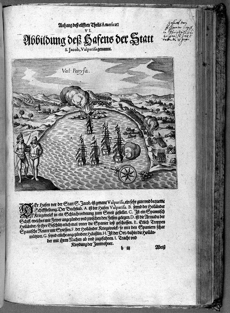 Appendix dess eilfften Theils Americae, das ist: Warhafftige Beschreibung der wunderbahren Schifffahrt, so Georgius von Spielbergen ... durch die Magellanische Strasse, vnd in der Suder See, vom Iahr 1614 biss in das 1618. Iahr verrichtet ...