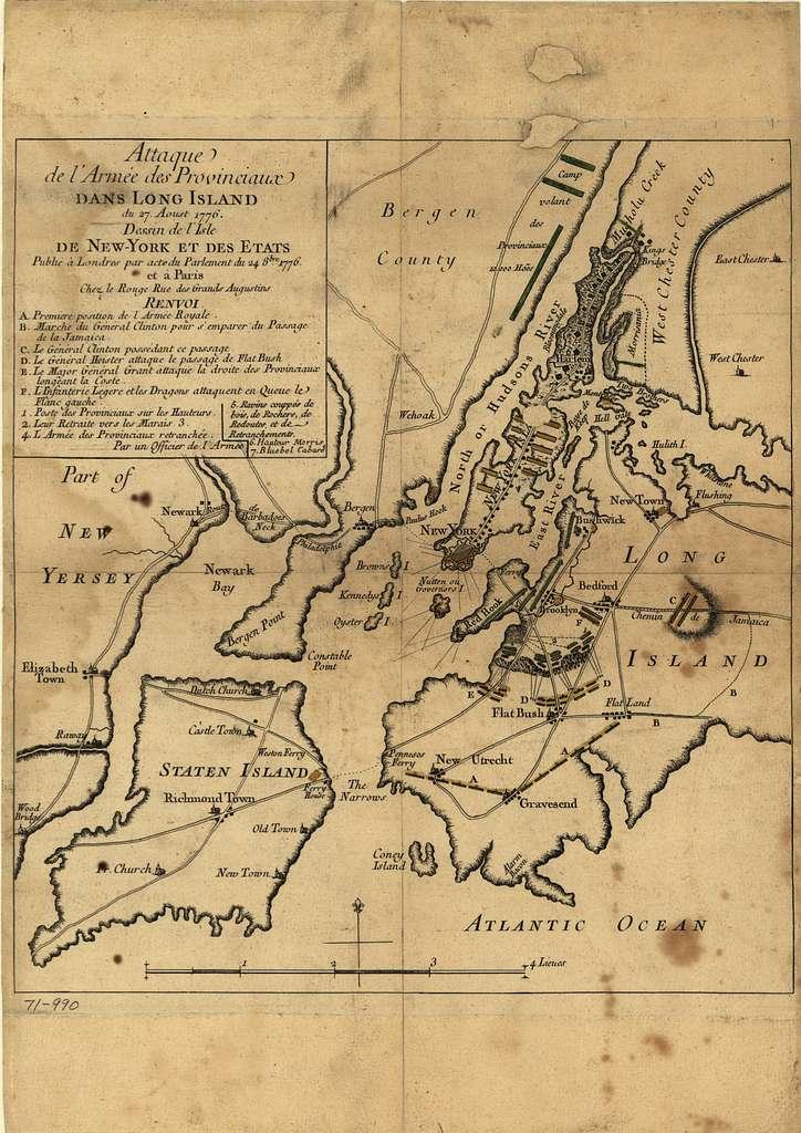 Attaque de l'armée des provinciaux dans Long Island du 27. aoust 1776; dessin de l'isle de New-York et des Etats.